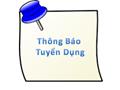 http://fileserver.buh.edu.vn/2016/06/thong_bao_tuyen_dung-14_00_21_485.png?width=120&height=90&mode=crop&anchor=topcenter