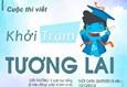"""CUỘC THI VIẾT ONLINE """"KHỞI TRẠM TƯƠNG LAI"""