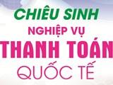 http://fileserver.buh.edu.vn/TTDTTCNH/2017/02/nghiep_vu_thanh_toan_quoc_te-17_16_07_216.jpg?width=160&height=120&mode=crop&anchor=topcenter