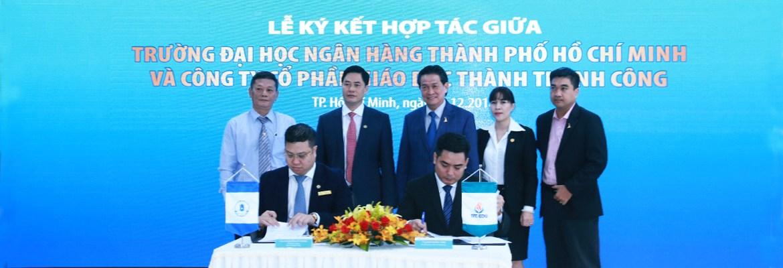 Lễ ký kết hợp tác giữa trường ĐH Ngân hàng TP. HCM và Công ty cổ phần Giáo dục Thành thành Công