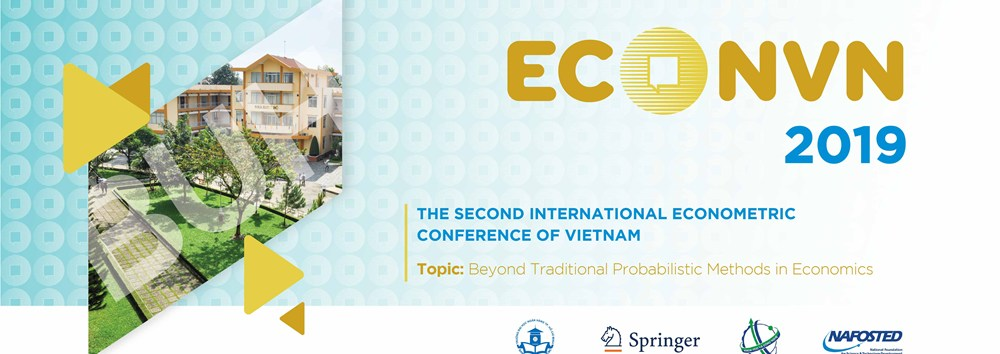 The second International Econometric Conference of Vietnam - ECONVN2019